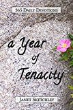 A Year of Tenacity by Janet Sketchley