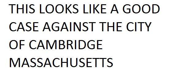 THIS LOOKS LIKE A GOOD CASE AGAINST THE CITY OF CAMBRIDGE MASSACHUSETTS  #AislingBradyMcCarthy #RehmaSabir  #SameerSabir #NadaSiddiqui