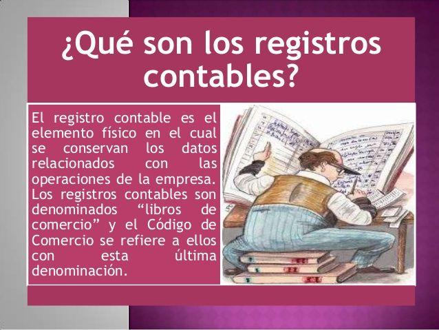 ¿Qué son los registros contables? El registro contable es el elemento físico en el cual se conservan los datos relacionado...