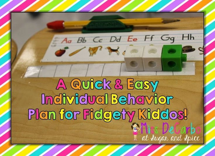 Individual Behavior Plans for Fidgety Friends