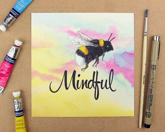Be mindful  signed 6x6 print  Mindful print.