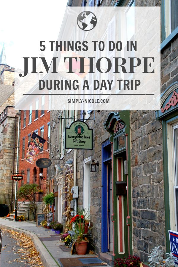 5 Things to Do in Jim Thorpe During a Day Trip - Simply Nicole