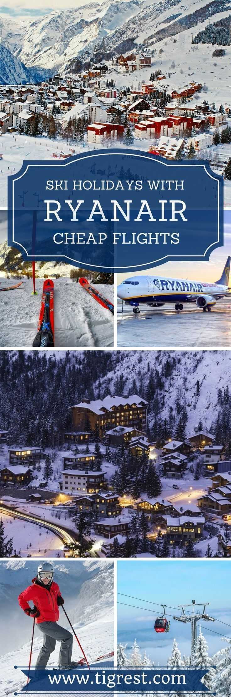 Cheap SKI holidays with Ryanair - how to plan ski holiday with low cost airline, best destinations and resorts, prices and tips #lowcostflights
