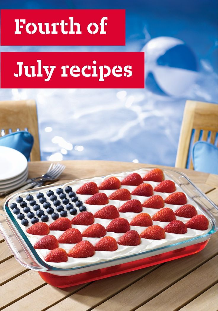 Fourth of July Recipes – Get a jump on the star-spangled celebrations with our classic 4th of July recipes. We've got recipes for everything, from summer appetizers to patriotic desserts!