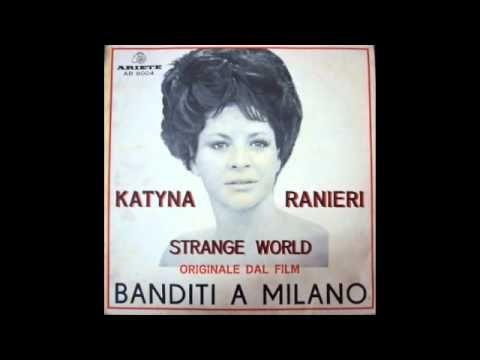 KATYNA RANIERI - STRANGE WORLD (Riz Ortolani)