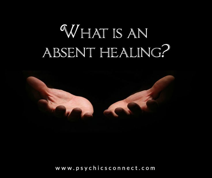 What is an absent healing?  Absent Healing is the channelling of energy to heal someone who is not physically present.