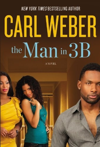 The Man in 3B by Carl Weber, http://www.amazon.com/dp/1455505269/ref=cm_sw_r_pi_dp_Mz1fqb08ZVVYCBook Club, Worth Reading, African American, Carl Weber, Book Worth, New Book, Favorite Author, Man, Prime Suspects