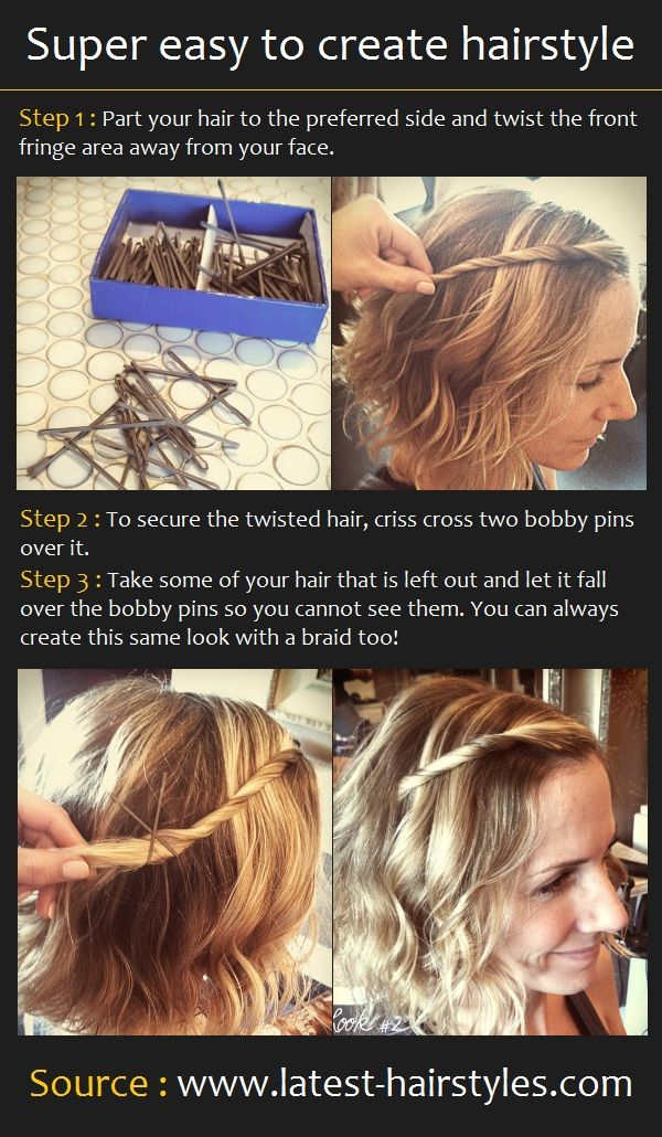 Easy to create hairstyle      How To :  -  Part your hair to the preferred side and twist the front fringe area away from your face.  - To...