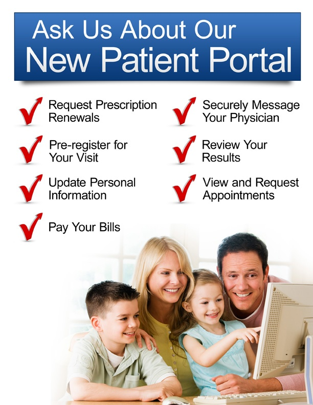 Ask us about our new Patient Portal