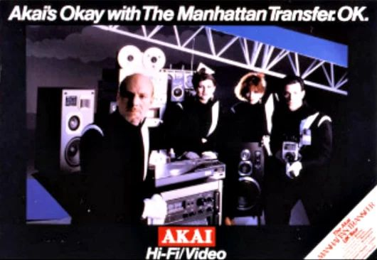 The Manhattan Transfer. AKAI Hi-Fi/Video www.1001hifi.com