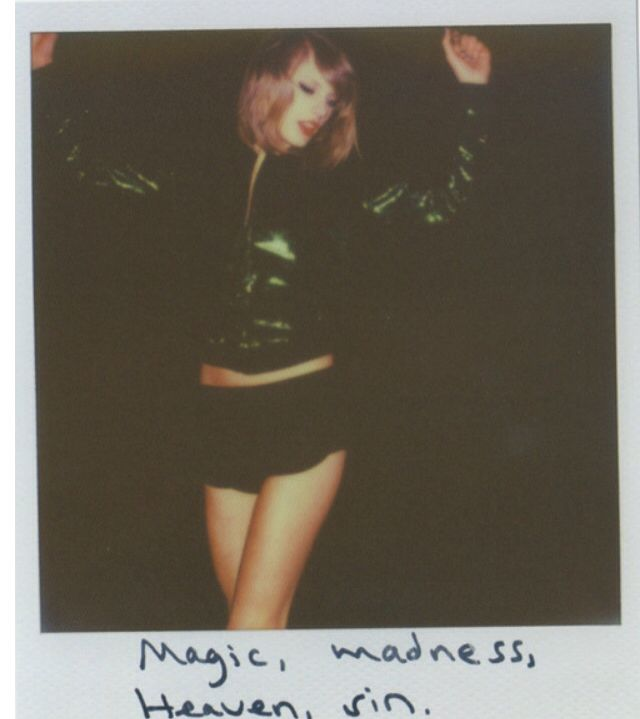 """Magic, madness, heaven, sin."" ~ Blank Space"