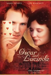 Oscar and Lucinda  I watched this for the first time last night and fell in love with the characters and the story.  Today I seem to be unable to stop myself from thinking about this movie.  I love when I discover movies that affect me like this.