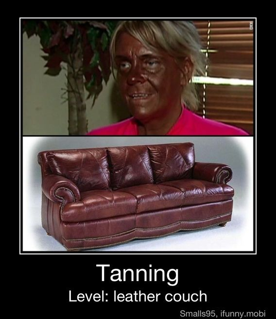 Excessive tanning = a seriously half-baked idea.: Tans Beds, Leather Couch, Real Life, Crazy Ladies, Funny Pictures, Mom Humor, Hilarious Pictures, Funny Images, Funny Stuff