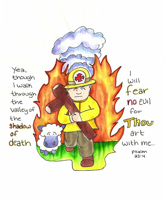 Doodle Through The Bible: Psalm 23:4, I will fear no evil! (A  thank you to our firefighters) Free printable PDF versions of this doodle, including a coloring page are available at the website.