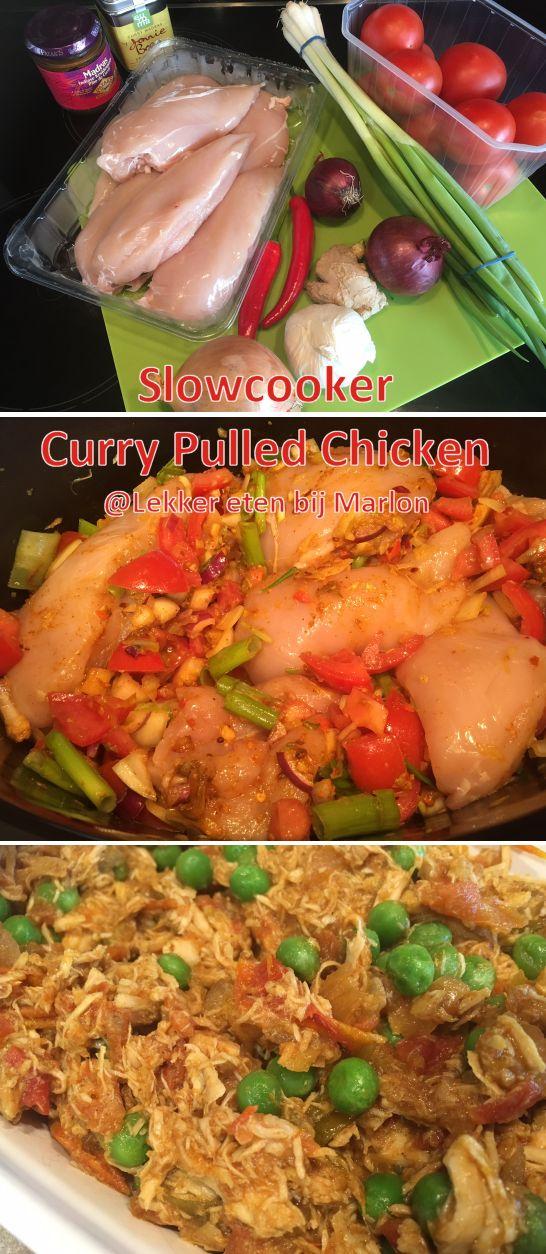 Slowcooker curry pulled chicken - Lekker eten met Marlon