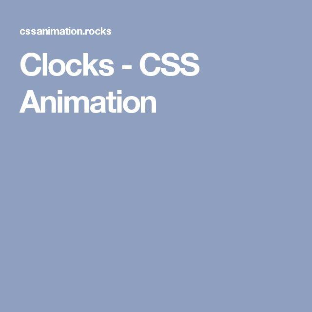 Clocks - CSS Animation