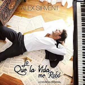 Original Television Soundtrack (OST) to the TV series Lo Que la Vida Me Robo (2013-2014). Music composed by Alex Sirvent.  Lo Que la Vida Me Robo Soundtrack by @alex_sirvent #LoQueLaVidaMeRobo #soundtrack #telenovela #AlexSirvent #Series #Mexico  http://soundtracktracklist.com/release/lo-que-la-vida-me-robo-soundtrack/