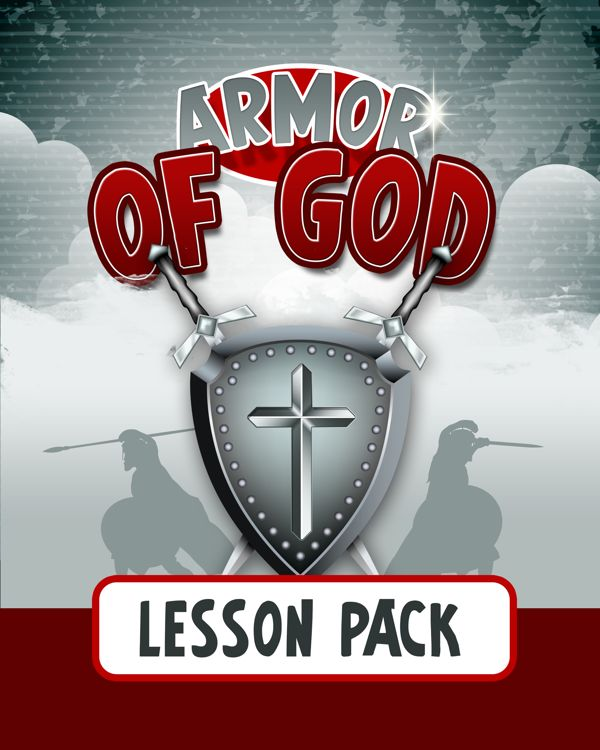 Armor of God Lesson Pack, great for home or Sunday School