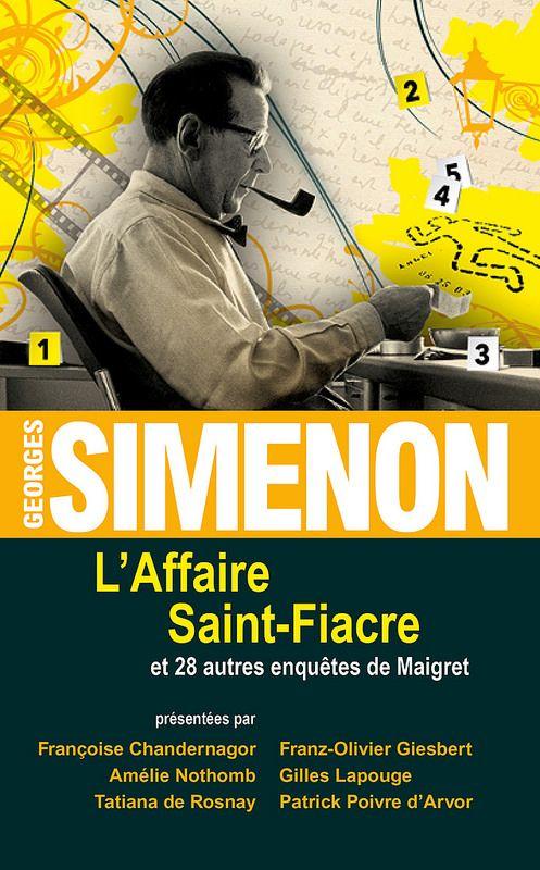 Georges Simenon L'affaire Saint-Fiacre et 28 autres enquêtes de Maigret France Loisirs Cover : dpcom.fr © Getty Images