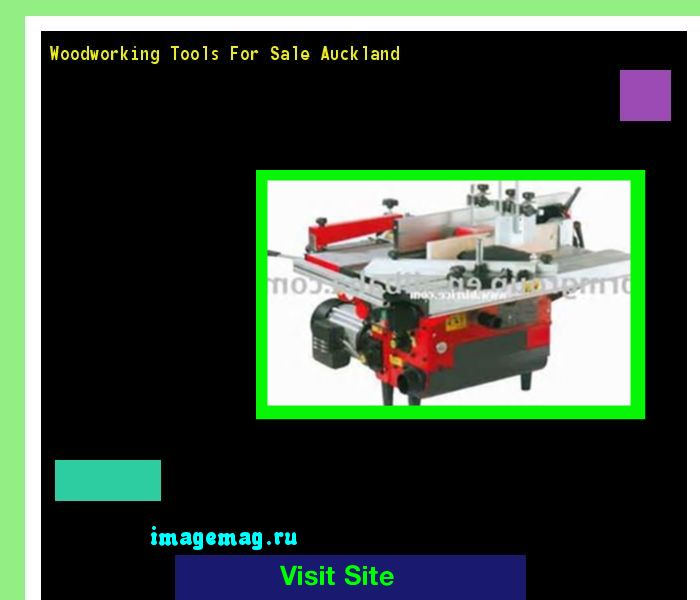 Woodworking Tools For Sale Auckland 091038 - The Best Image Search