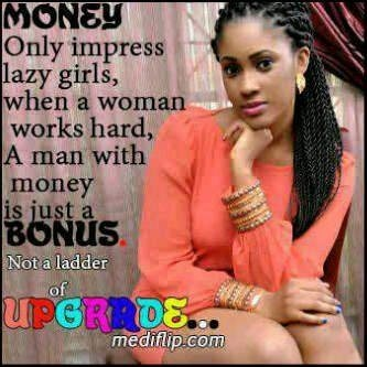 Quote #94 Money Only Impress Lazy Girls