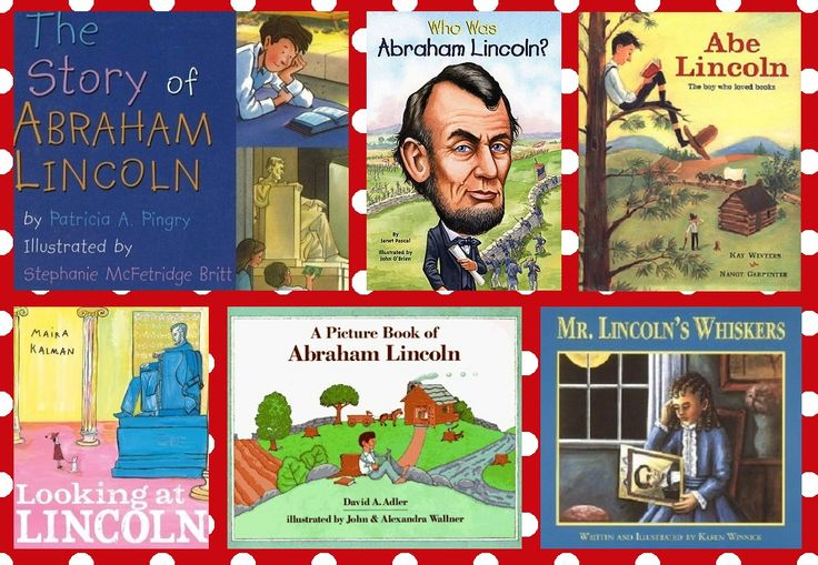 Children's Books About Abraham Lincoln and Kindergarten Lesson Plan