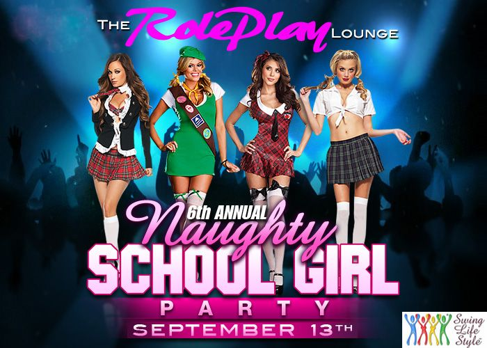 2014 - 6th Annual Naughty School Girls Party @ NJ Swingers Club The RolePlay Lounge, ACNaughty School Girl SLS OFFICIAL EVENTSchool's back in session and it's time for your private lesson.Cum get Naughty...