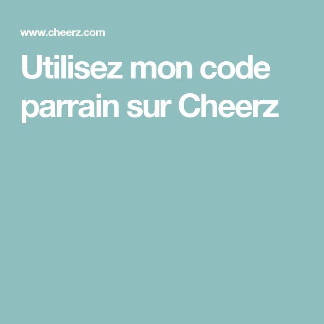 Utilisez mon code parrain sur Cheerz
