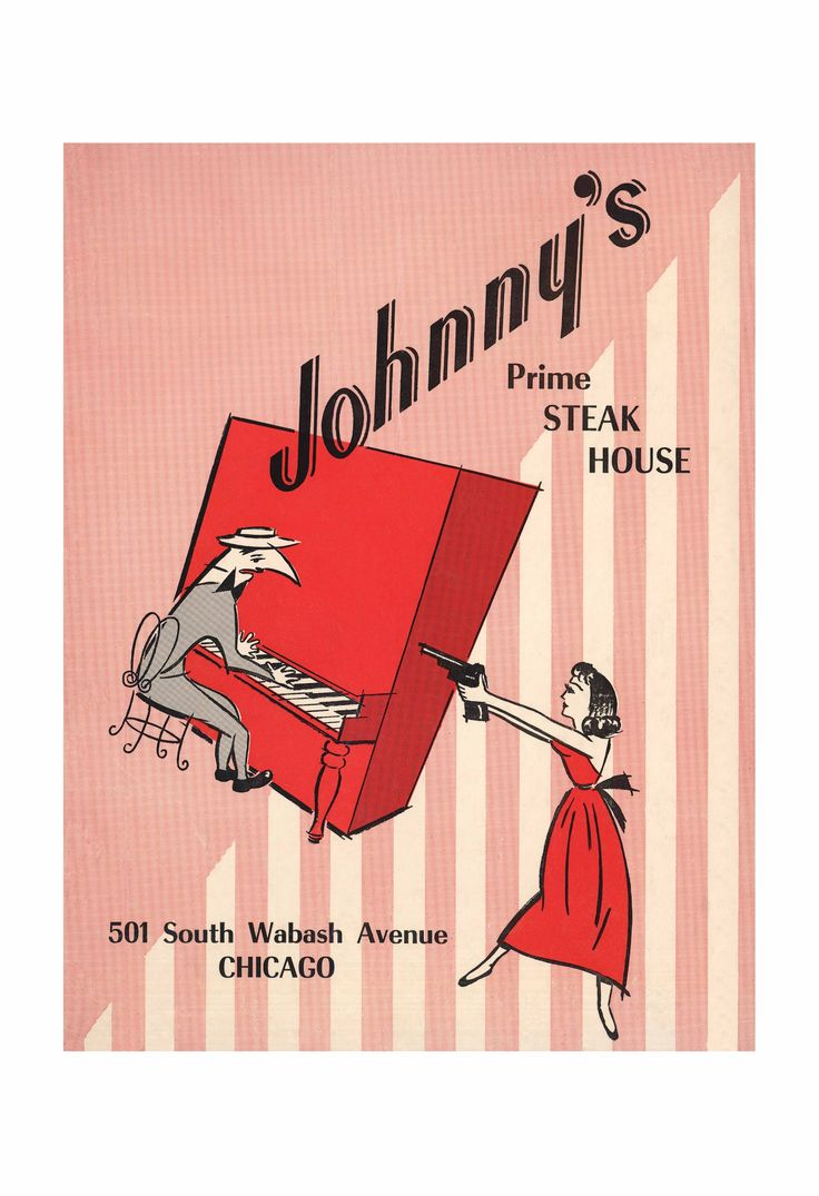 "This 1960s cover art for Johnny's Prime Steak House in Chicago was an homage to the Francois Truffaut classic ""Shoot the Piano Player"""