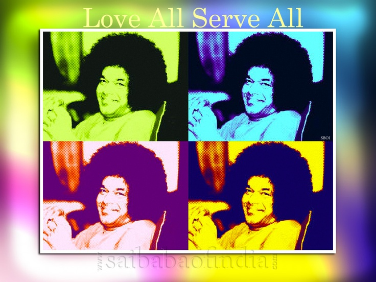 LOVE ALL SERVE ALL  - Sai Baba