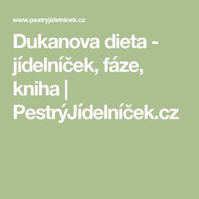 Dukanova dieta - jídelníček, fáze, kniha | PestrýJídelníček.cz