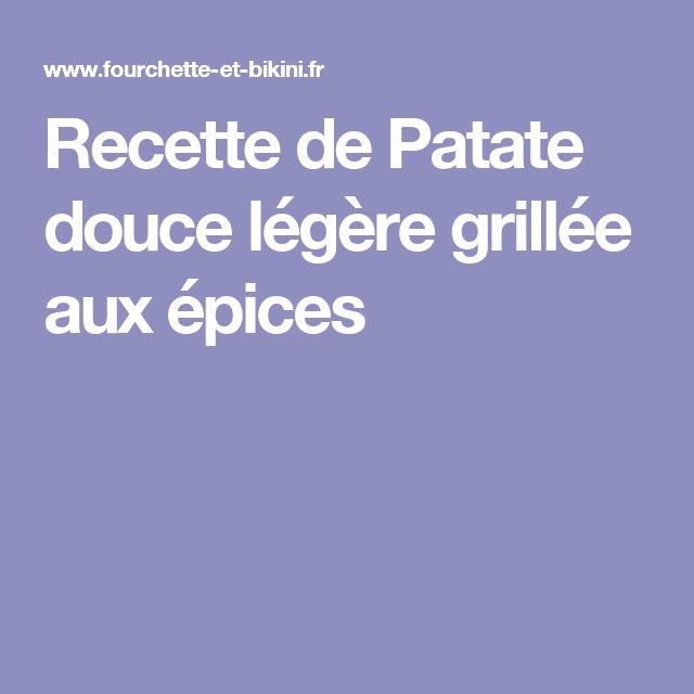 Recette de Patate douce légère grillée aux épices