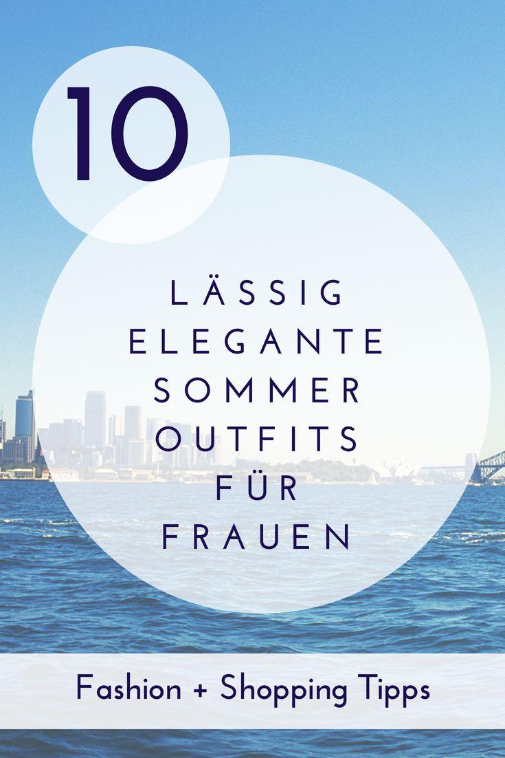 10 Sommeroutfits für Frauen – lässig, sportlich, elegant