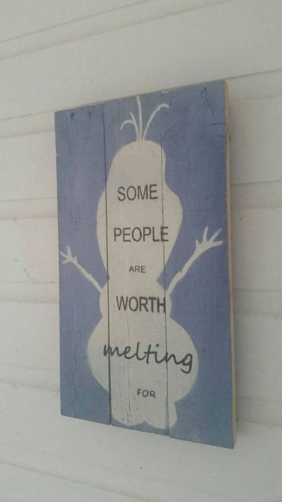 Unique Olaf Quote Rustic Pallet Wood Sign by dontthrowthataway