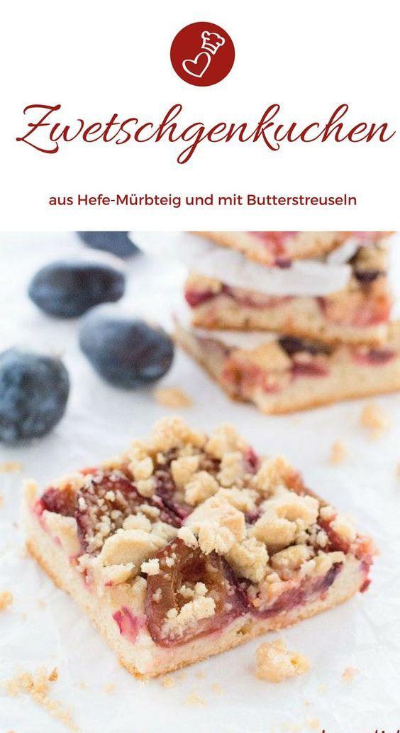 Zwetschgenkuchen Mit Hefe Mürbeteig Rezept Kuchen