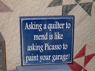 Funny, quilters quote...