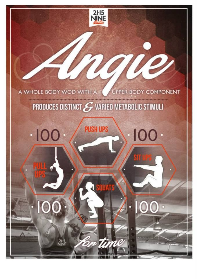 Angie : 100 pull-ups - 100 push-ups - 100 squats - 100 sit-ups for time