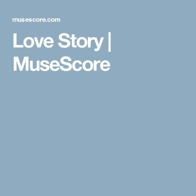 Love Story | MuseScore