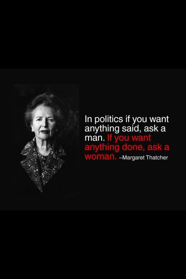 Not that she did ask women to get things done! One female elected to her cabinet in 11 years.