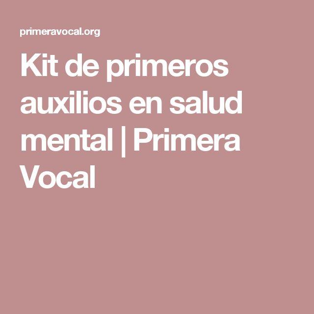 Kit de primeros auxilios en salud mental   Primera Vocal
