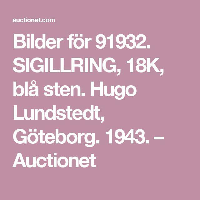 Bilder för 91932. SIGILLRING, 18K, blå sten. Hugo Lundstedt, Göteborg. 1943. – Auctionet