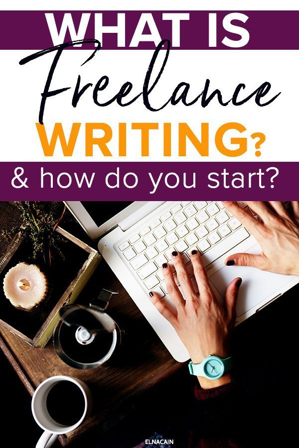 What Is Freelance Writing And How Do I Become A Freelance Writer Elna Cain Freelance Writing Online Writing Jobs Freelance Writing Jobs