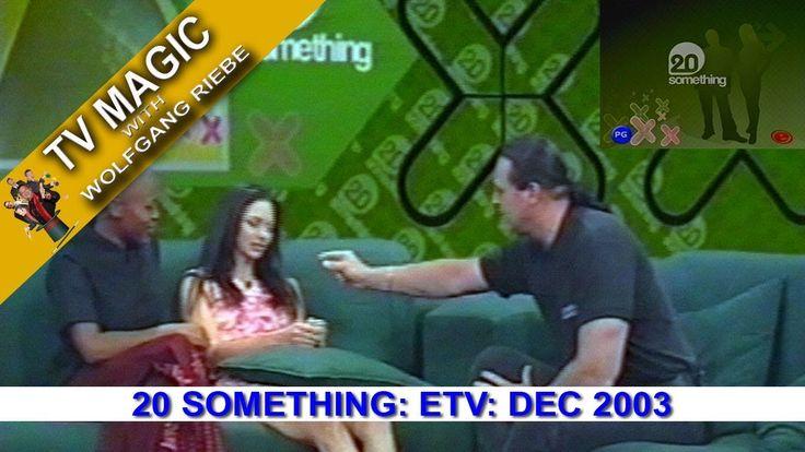 TV Magic 20 Something Wolfgang Riebe Dec 2003