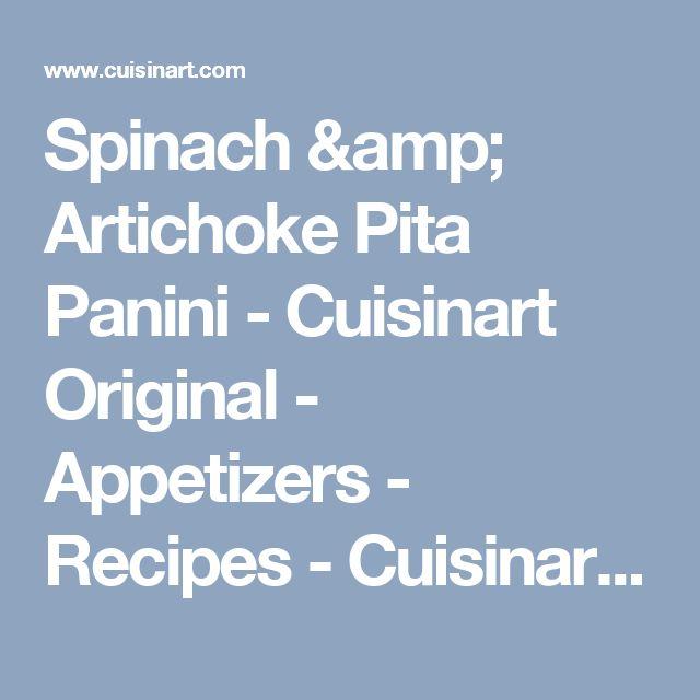 Spinach & Artichoke Pita Panini - Cuisinart Original - Appetizers - Recipes - Cuisinart.com