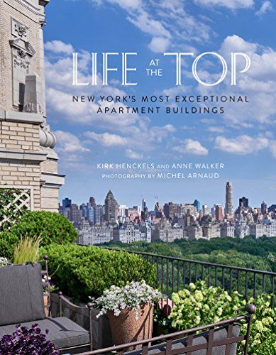 Life at the Top: New York's Most Exceptional Apartment Bu... https://www.amazon.com/dp/0865653402/ref=cm_sw_r_pi_dp_x_clpGzb9SM77WJ