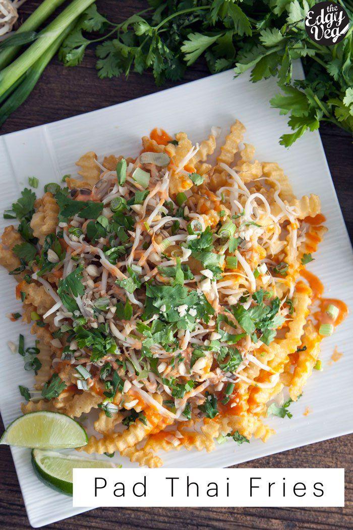 Pad Thai Fries | Vegan