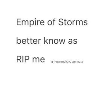 Anything related to Sarah J. Maas's Throne of Glass & A Court of Thorns & Roses series.   Oneshots, pictures, inside joke...