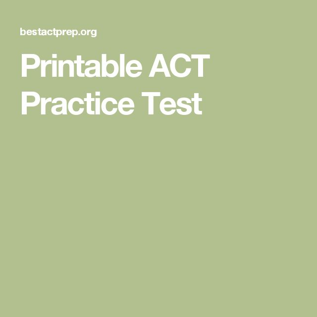 Printable ACT Practice Test
