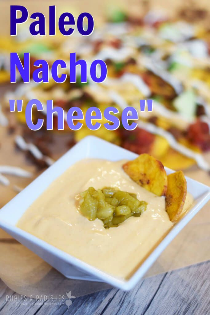 "Paleo Nacho ""Cheese"" - Rubies & Radishes"