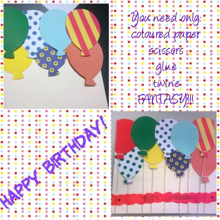 My diy birthday card with ballons! - Biglietto di auguri di buon compleanno con i palloncini!